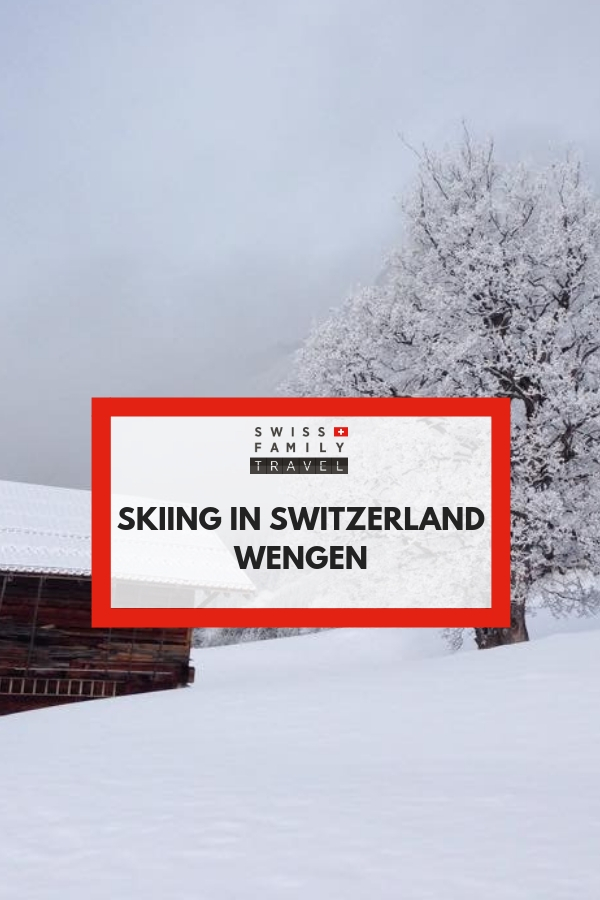 Wengen, a kid friendly ski resort in Switzerland