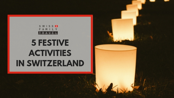 5 festive activities to do instead of a Swiss Christmas Market