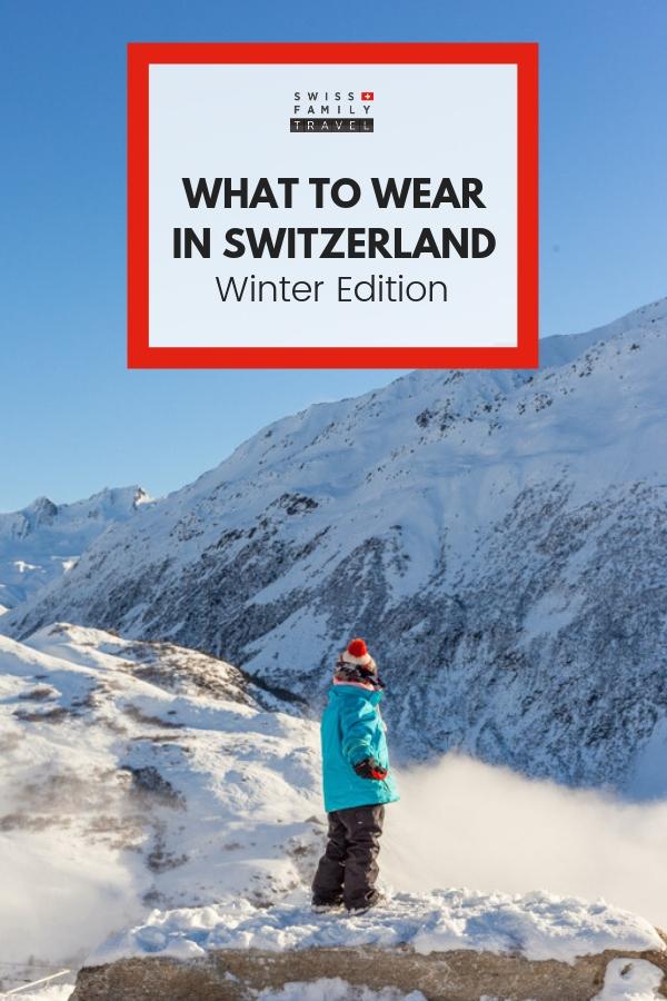 What to wear in winter in Switzerland