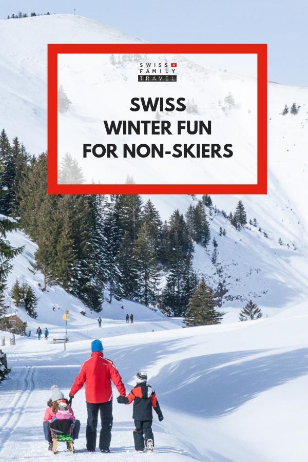 Swiss winter fun for non skiers - 4 alternative activities to skiing in Switzerland.