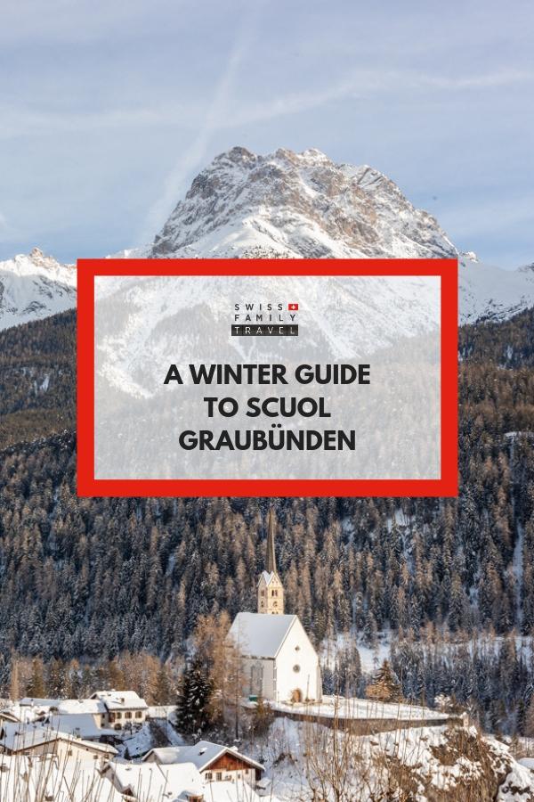 A winter guide to Scuol