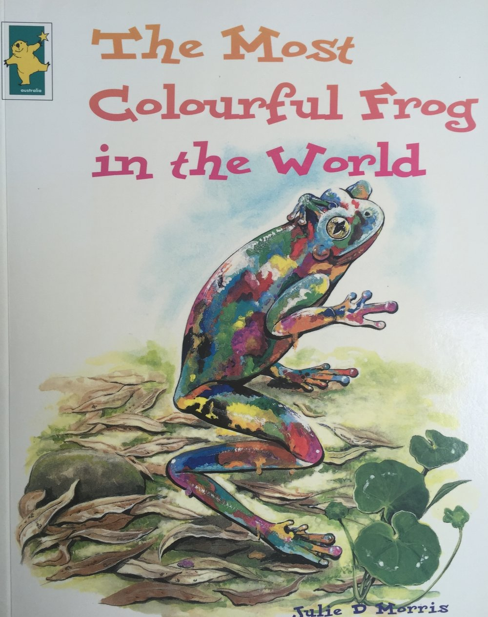 THE MOST COLOURFUL FROG IN THE WORLD- BY JULIE D MORRIS
