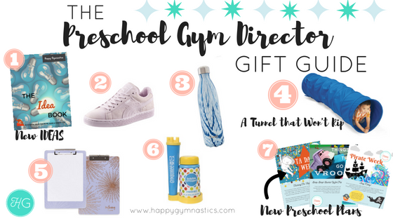 Holiday Gift Guide for Preschool Directors- 2016 Edition — Happy Gymnastics