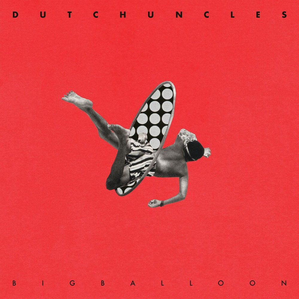 dutch-uncles-big-balloon.jpg