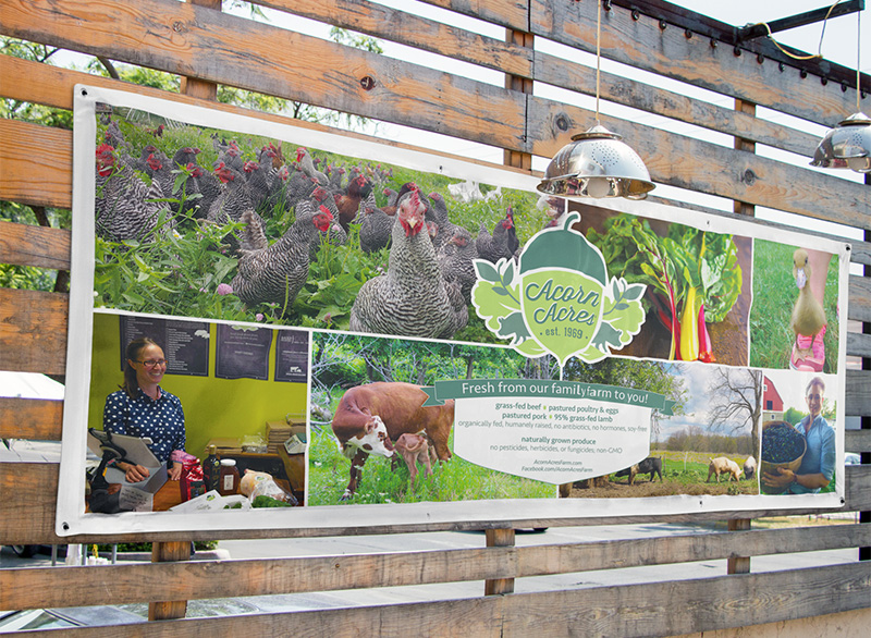 Farmers Market Booth Banner - Acorn Acres FarmWe used the farm's existing logo along with photos we took to design this 4x10' banner.