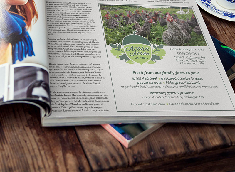 Magazine Ad - Acorn Acres FarmWe arranged advertising in the local food magazine Edible Michiana, and designed an ad using the farm's existing logo with our photography.
