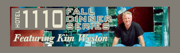 Kim Weston, Fall Dinner Series @Hotel 1110 Monterey CA