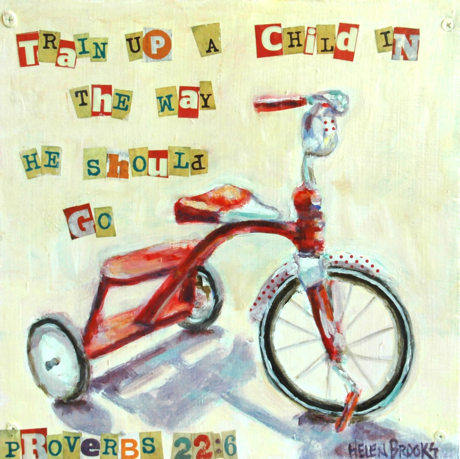 tricycle-training-train+up+a+child-christian+art-scripture