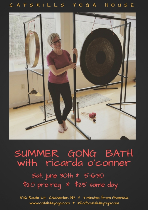 Kick off your Summer season with a deeply renewing bath of sound.  Healer, teacher, and musician Ricarda O'Conner will guide you on a journey to reset and recalibrate your nervous system.  A gong bath meditation restores the harmonic field of the body. The sound waves emanating from the gongs come in through your ears, but also move through your body, gently guiding you into deep relaxation. The gongs rebalance the body, mind and spirit, raising your vibration and returning you to your essential resonance.  For this event you will lie down on a yoga mat, close your eyes, and simply let the sound wash over you. Please bring a yoga mat and a pillow and/or a blanket and eye covering if you wish. The more comfortable your body can be, the more beneficial the experience. For more about Ricarda, please see  www.ricardaoconner.com.