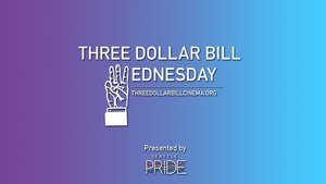 (Just Announced!) THREE DOLLAR BILL WEDNESDAY: I DON'T WANT TO BE A MAN