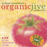 ORGANIC JIVE  2007 PURCHASE ORIGINAL and Mix