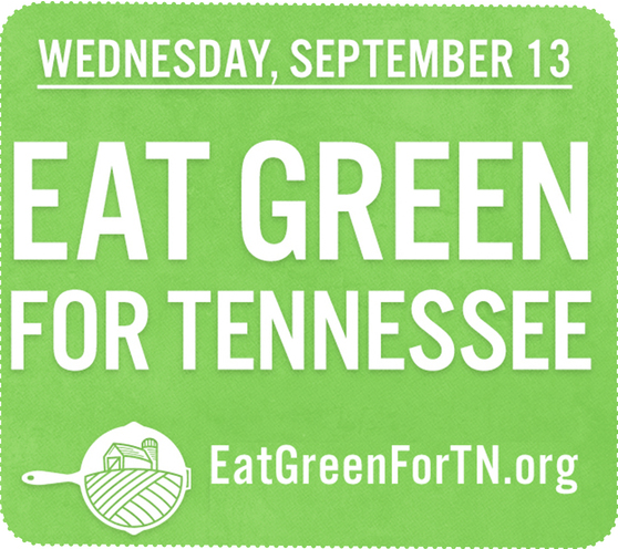 Eat Green For Tennessee