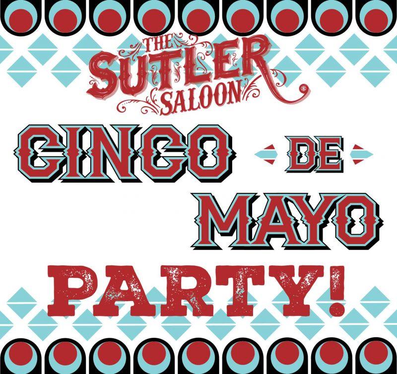 The-Sutler-Cinco-de-Mayo.jpg