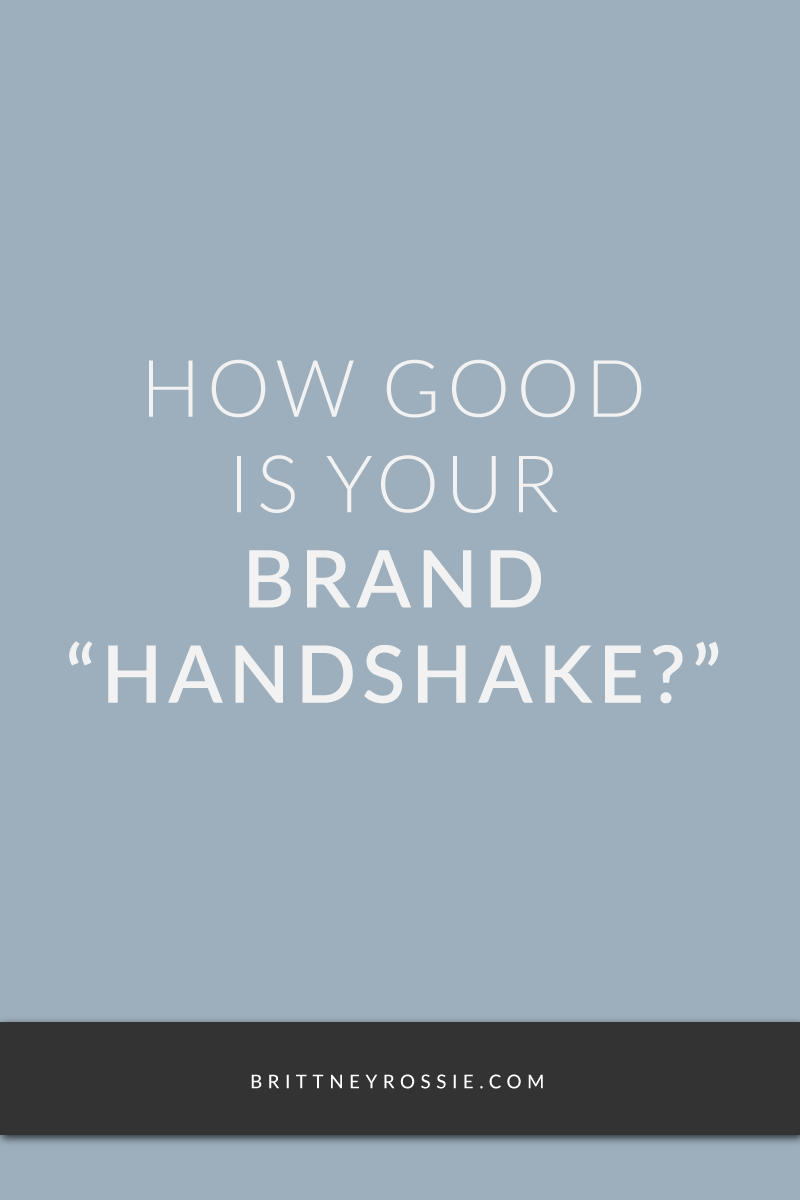 How-Good-Is-Your-Brand-Handshake-BrittneyRossie.com.png