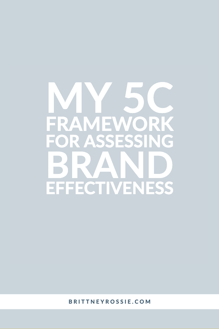 5C Framework For Assessing Brand Effectiveness - Pinterest.jpg