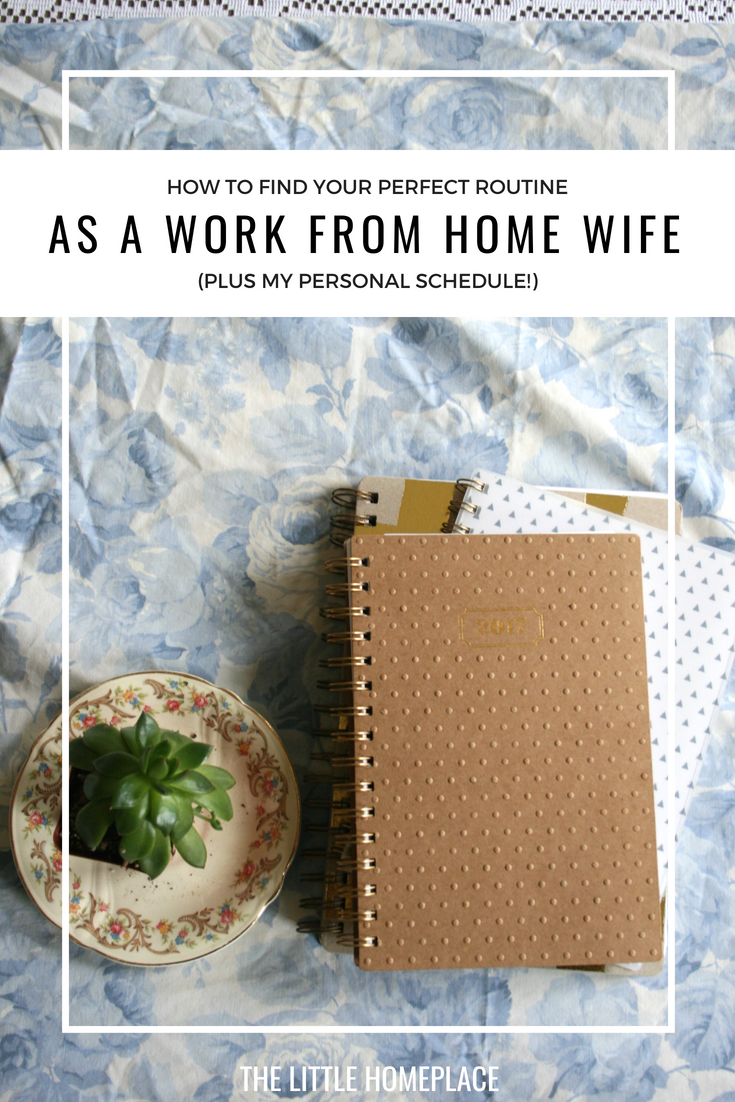 How to Find Your Perfect Routine as a Work From Home Wife | The Little Homeplace