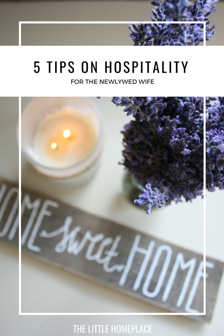 5 Tips on Hospitality for the Newlywed Wife | The Little Homeplace