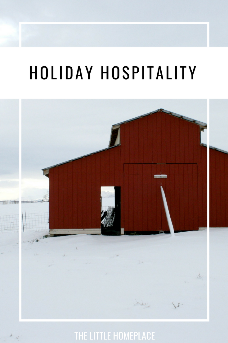 Holiday Hospitality | The Little Homeplace