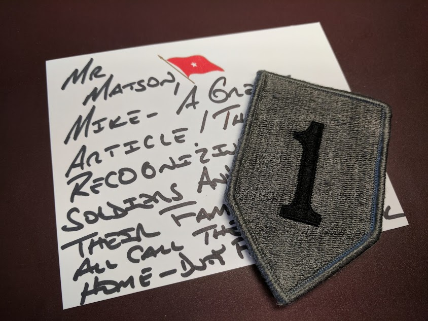 After this column ran in the Manhattan Mercury June 27, 2017, the commanding General at Fort Riley was kind enough to send along a nice note and this way cool First Infantry Division shoulder patch.