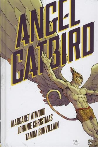 Angel Catbird Volume 1   Sep 6, 2016  Margaret Atwood (Author), Johnnie Christmas (Author, Illustrator), Tamra Bonvillain (Colorist)