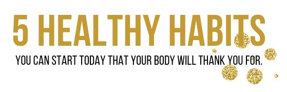 5 healthy habits.png