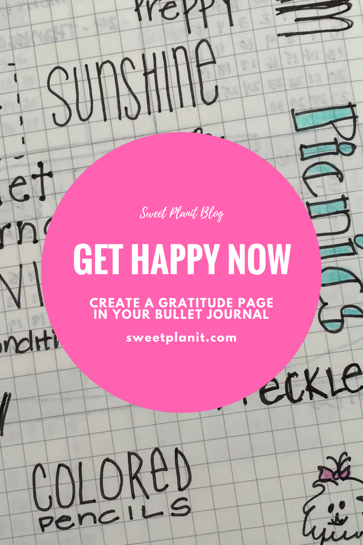 Get Happy Now - Create a Gratitude Page for your bullet journal