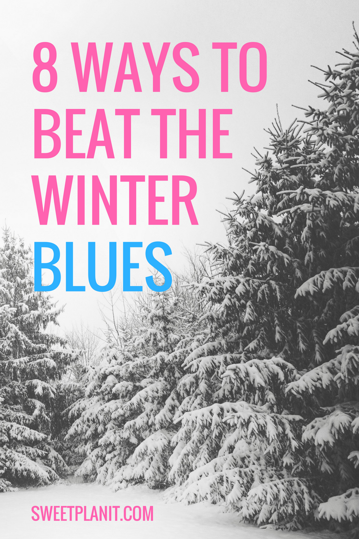8 Ways to Beat the Winter Blues
