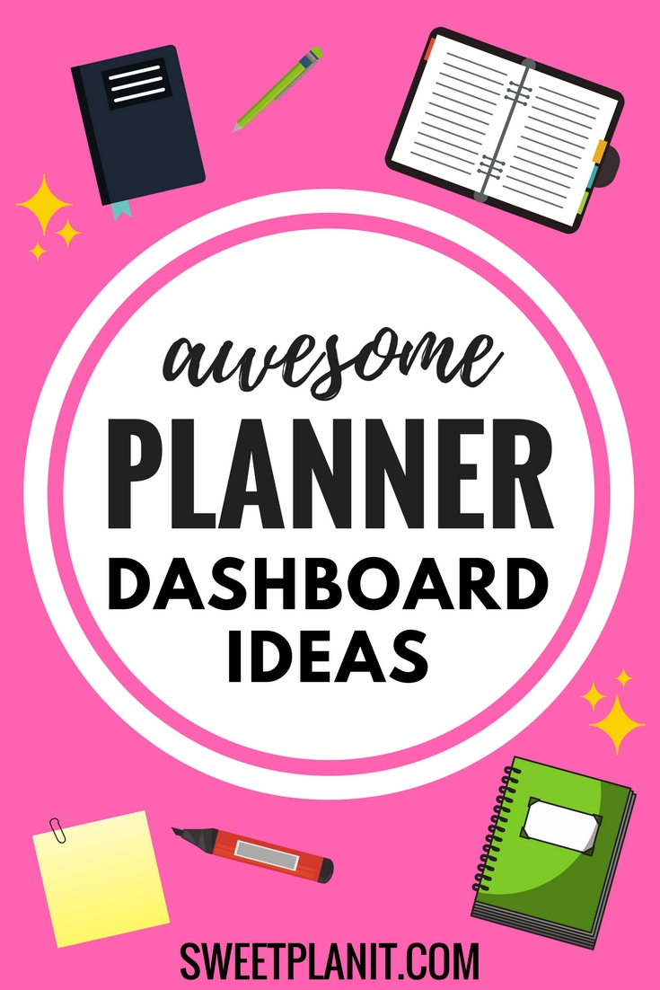 Awesome Planner Dashboard Ideas!