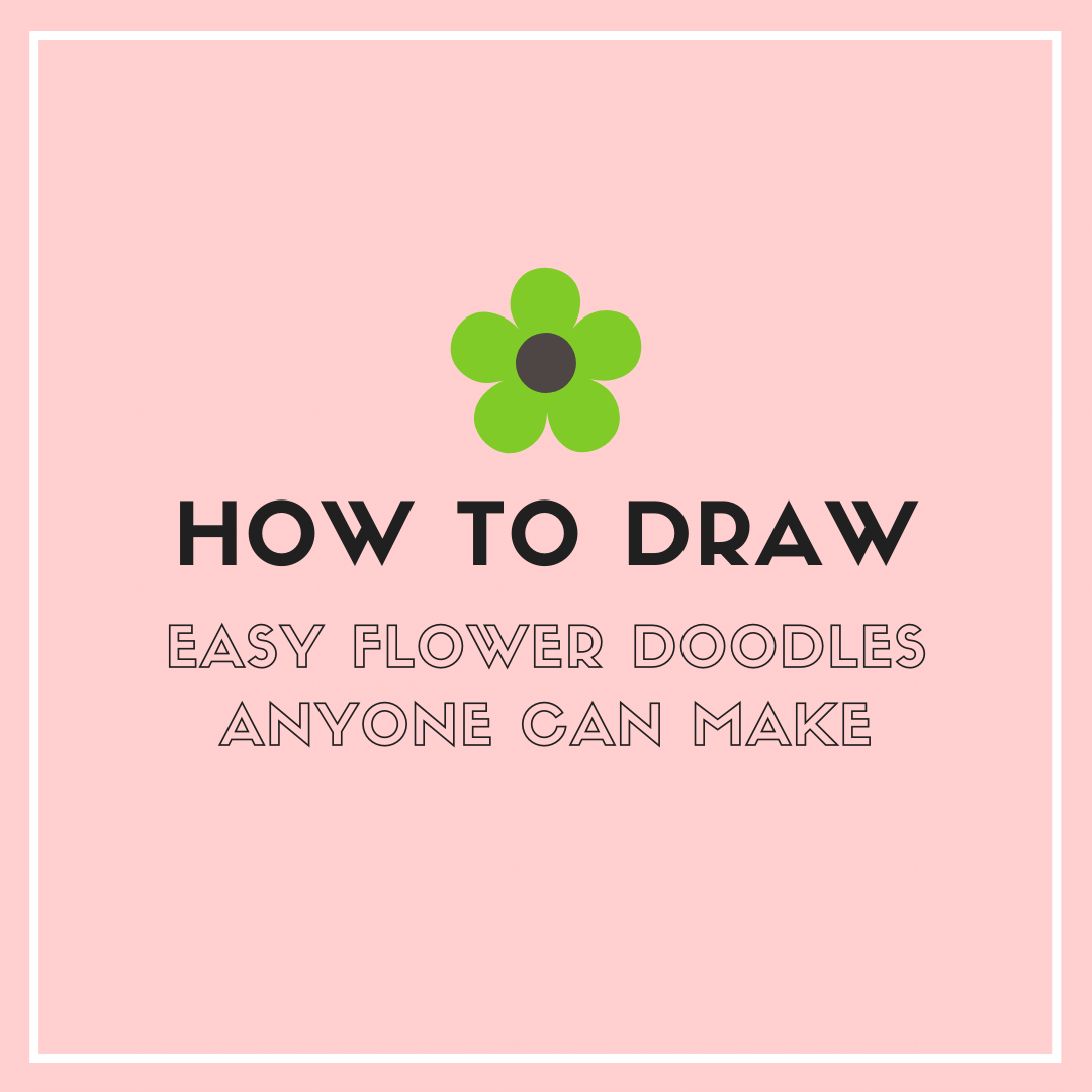How To Draw Flower Doodles Sweet Planit