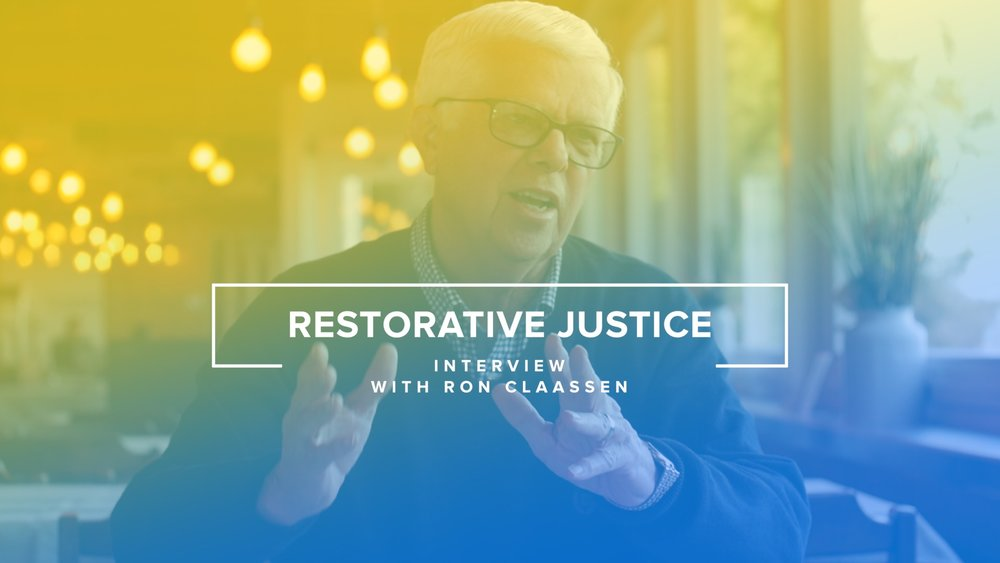 Restorative Justice - Interview with Ron Claassen 1.jpg