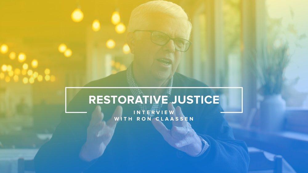 Restorative Justice - Interview with Ron Claassen 1.jpg