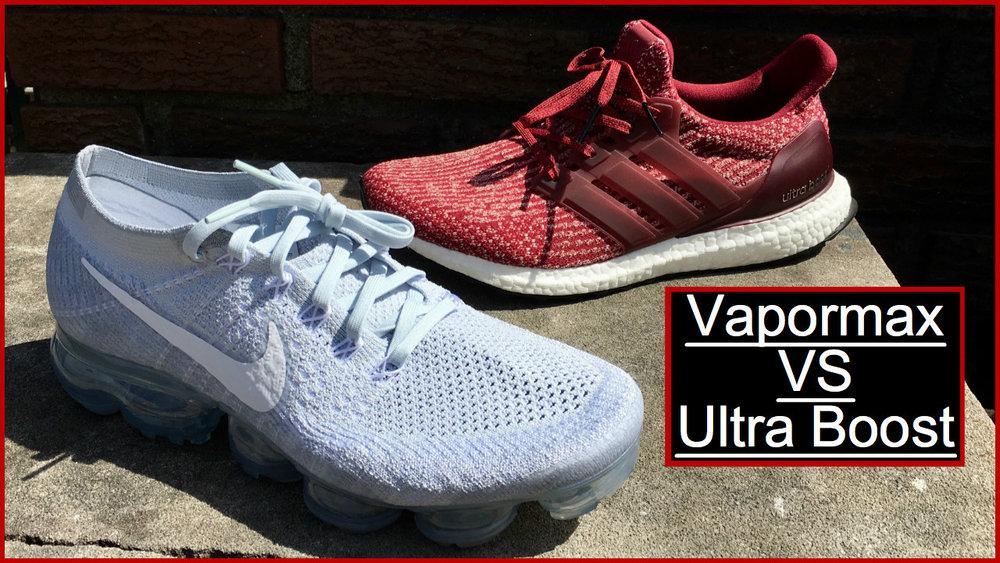 Nike Vapormax Vs Adidas Ultra Boost