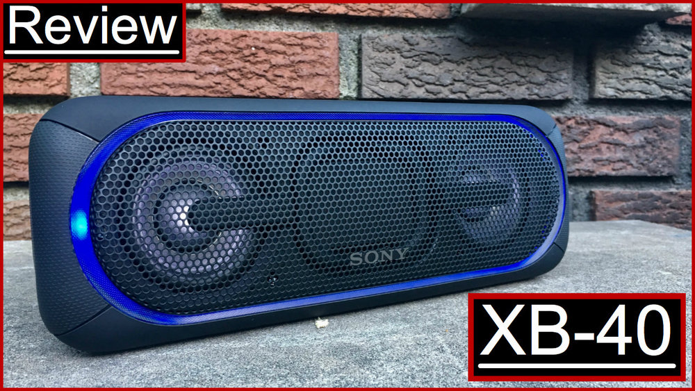 Sony XB40 Review