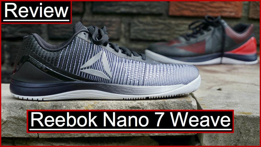 Reebok Nano 7 Weave Review