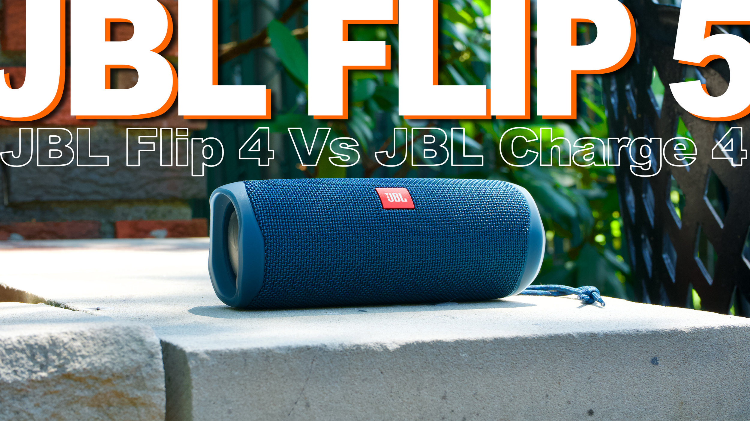 JBL Flip 5 Review And Compared To JBL Flip 4 And JBL Charge 4 — GYMCADDY