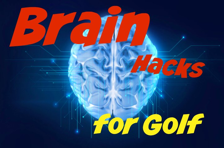 Brain Hacks for Golf.jpg