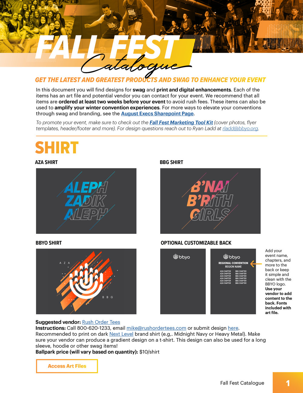 Fall Fest Catalogue   Access designs for swag, print and digital enhancements for Fall Fest events including  banners, posters, event specific merchandise and more . Each item has an art file and potential vendor you can contact for your event. We recommend that all items are ordered at least two weeks before your event to avoid rush fees. These items can also be used to amplify your winter convention experiences.    Art work can be customized and adapted to suit items not in the guide.