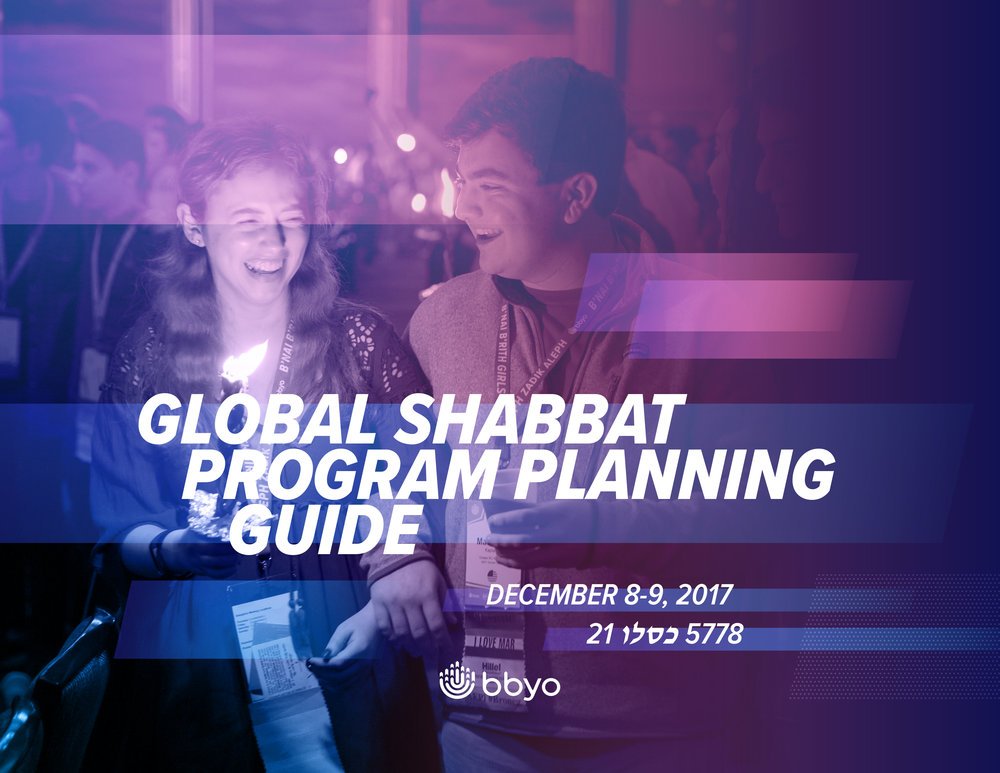 Planning Guide Whether you're a seasoned Global Shabbat creator or a first-time planner, this guide will help make your event successful.