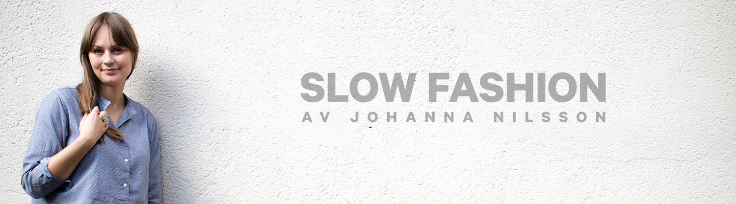 Slow fashion av Johanna Nilsson