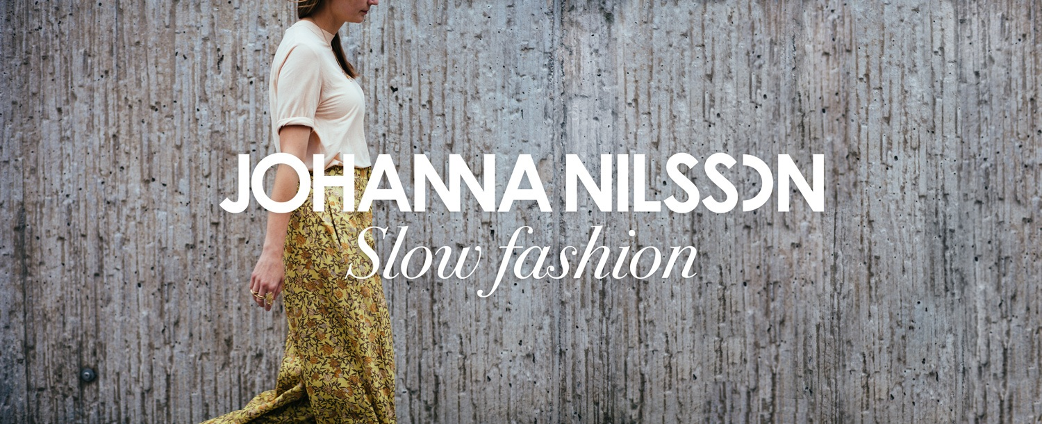 Slow fashion Johanna Nilsson