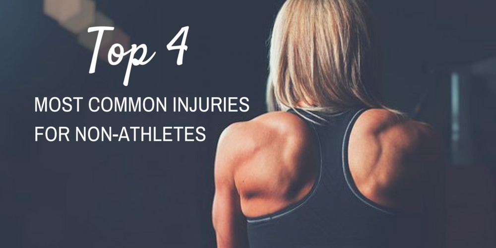 Top 4 Most Common Injuries For Non-Athletes