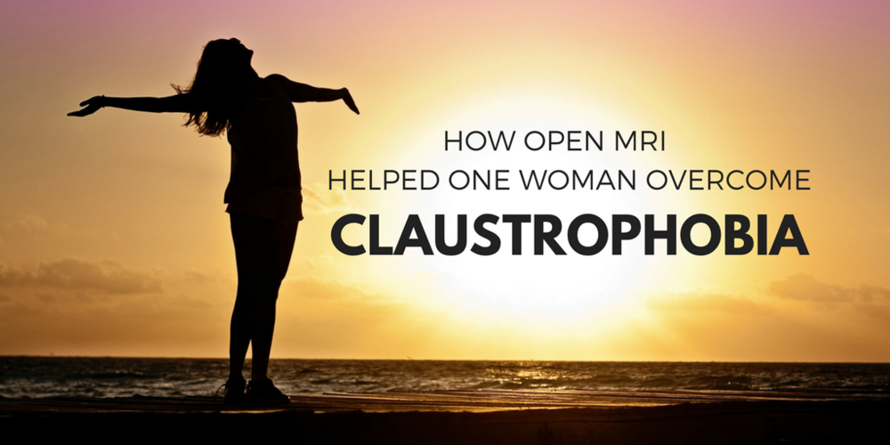 How Open MRI Helped One Woman Overcome Claustrophobia