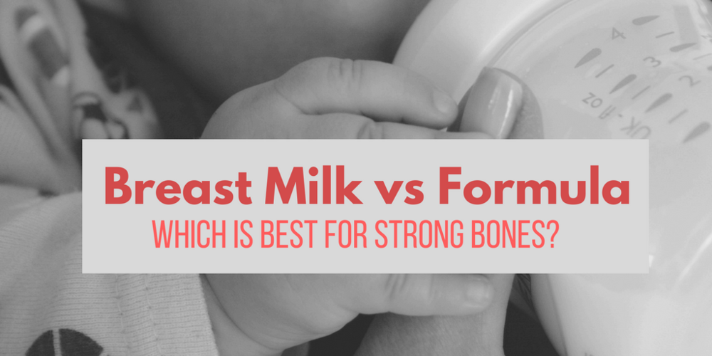 Breast Milk vs Formula: Which Is Best For Strong Bones?
