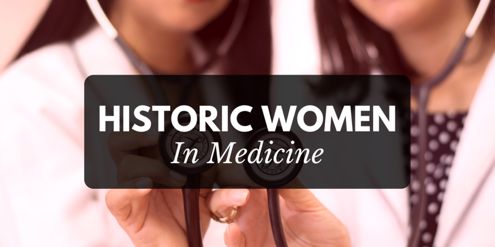 Historic Women In Medicine