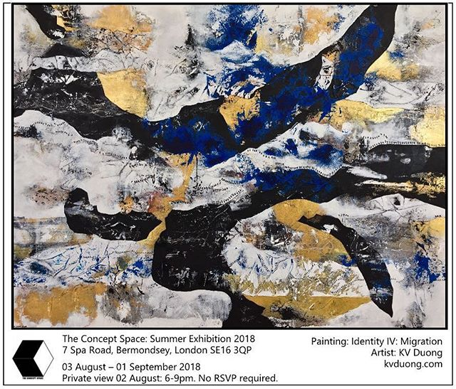 What are you all doing tomorrow? Coming to the PV of course 😬@tconceptspace1 's Summer Exhibition. Come by to see my new works. 6-9pm in Bermondsey, no RSVP required.  #abstractexpressionism #acrylic #ink #canvas #paper #art #artist #londonart #kvduongart #fineart #gallery #hotelart #artfair #contemporaryart #modernart #painting #abstract #calligraphy #artcan #bristolart #cliftonfineart #tcsSummerExhibition