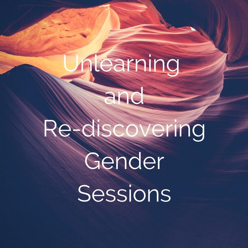 Unlearning andRe-discoveringGender Sessions.jpg
