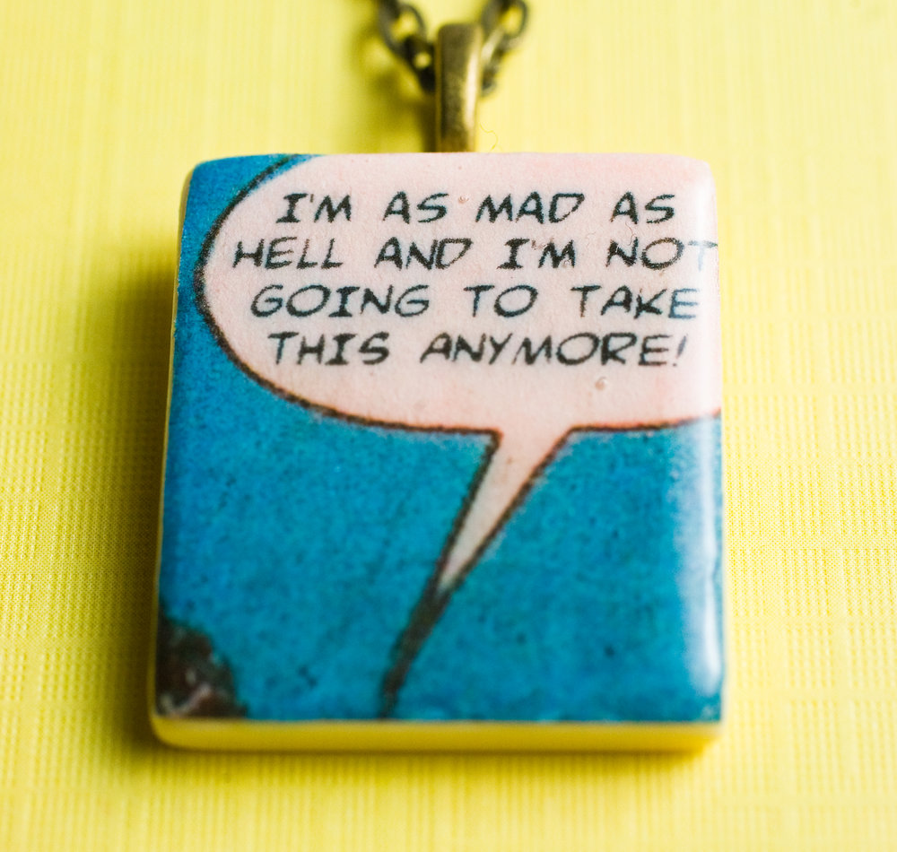 2011-11-02-PENDANT-PRODUCT-SHOTS_178-WEB-Mad-as-hell.jpg
