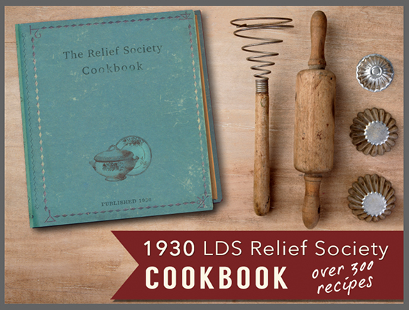 relief+society+cook+book+mormon+lds+pioneer+deseret+lion+house.jpg