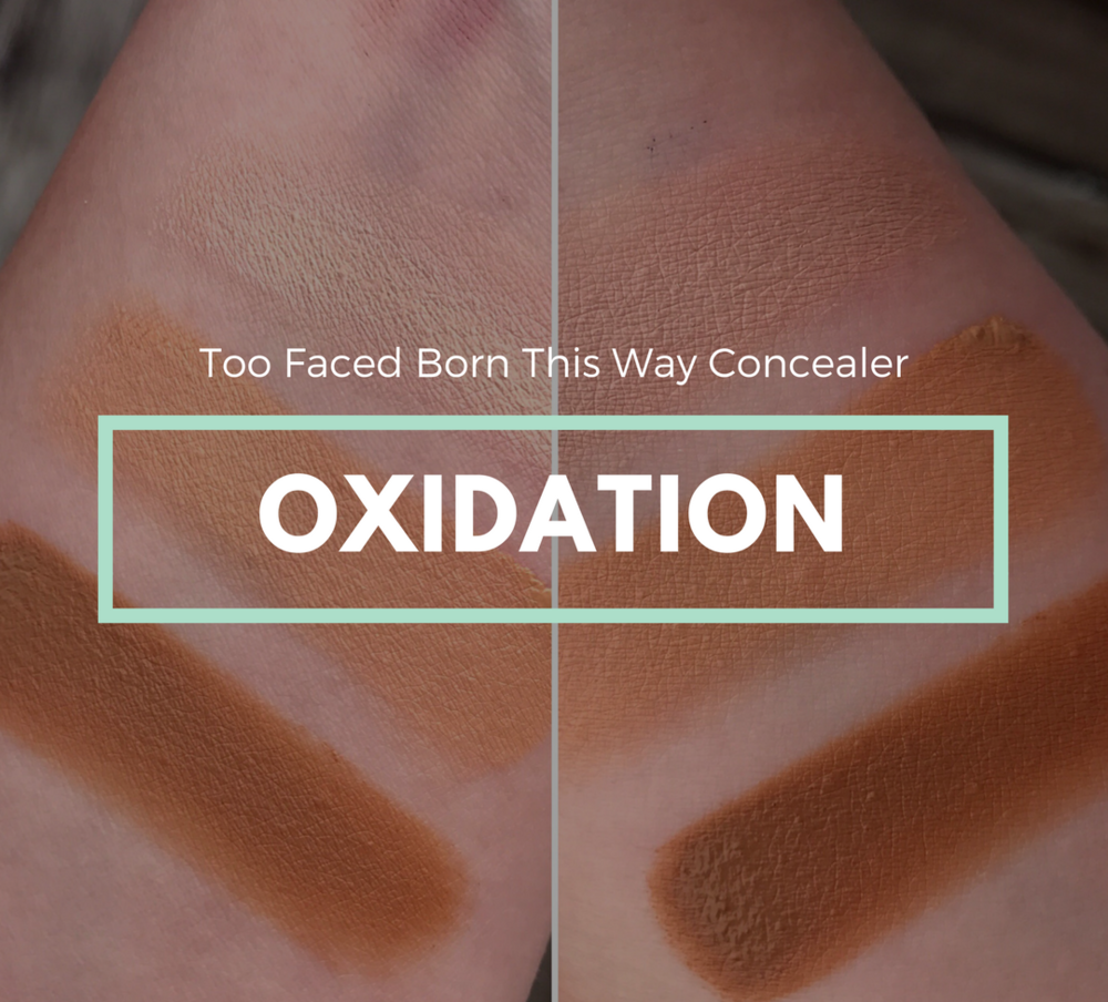 too faced born this way concealer swatches oxidation test