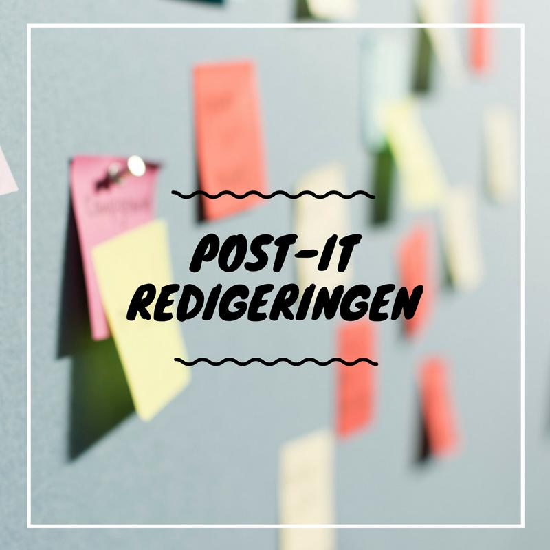 Post-it redigeringen - Hur har jag använt mig av post-its i min redigering och vilken nytta har det när du strukturerar din story?